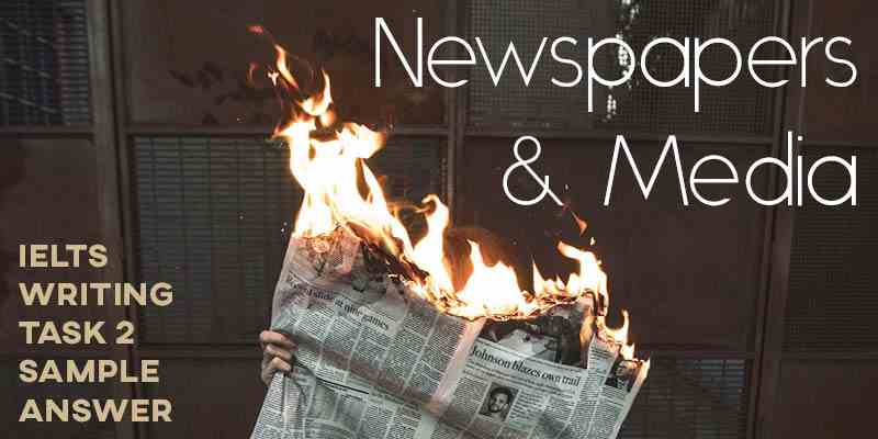 IELTS Writing Task 2 Sample Answer: Newspapers and Media (Real Test)