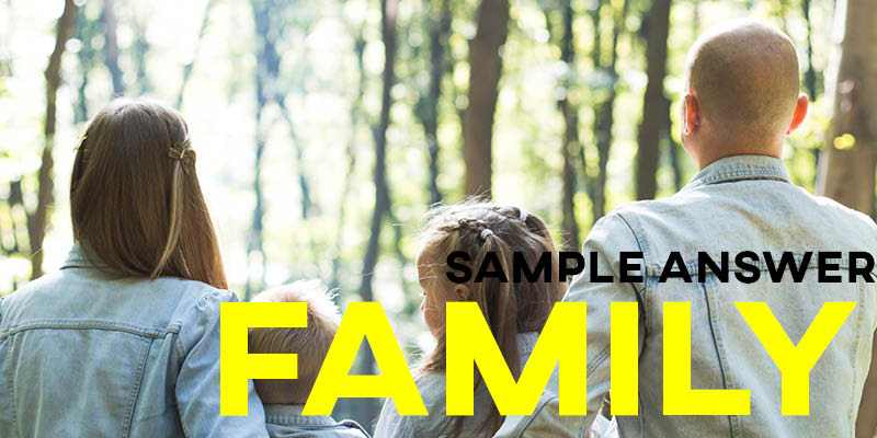 IELTS Writing Task 2 Sample Answer: Family and the Home