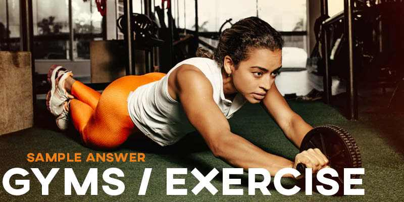 IELTS Writing Task 2 Sample Answer: Gym/Exercise (General Training)