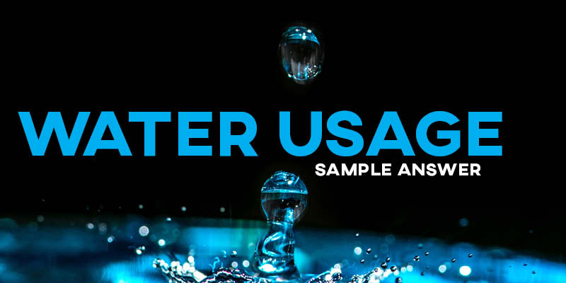 IELTS Writing Task 1 Sample Answer: Water Usage