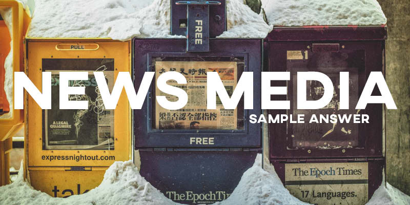 IELTS Writing Task 2 Sample Answer: News Media Influence