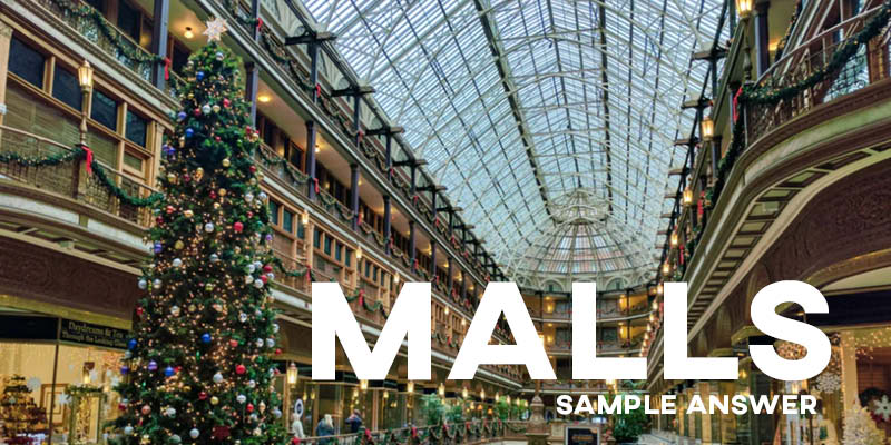 IELTS Writing Task 2 Sample Answer General Training: Shopping Malls (Real IELTS Test)