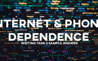 IELTS Writing Task 2 General Training: Internet & Phone Dependence (Real Past IELTS Tests/Exams)