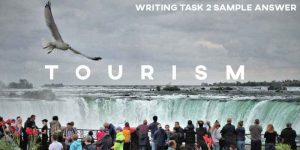 IELTS Writing Task 2 Sample Answer Tourism