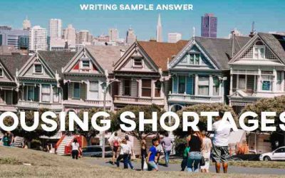 IELTS Writing Task 2 Sample Answer Essay: Housing Shortages (Real Past IELTS Exam/Test)