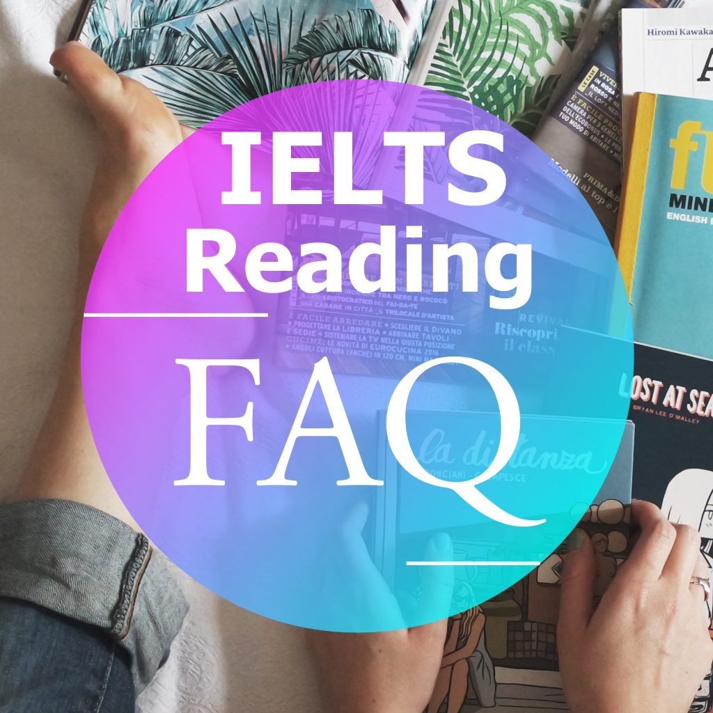 IELTS Reading FAQ