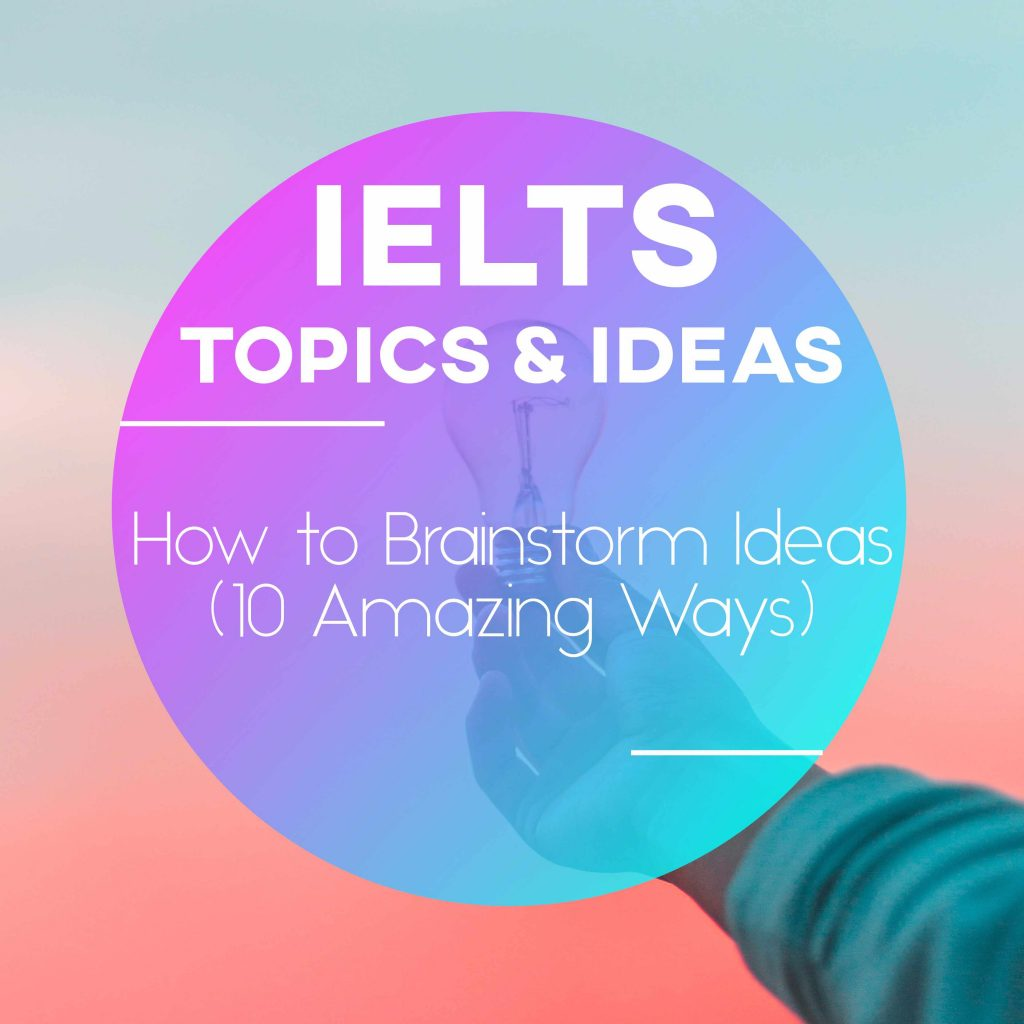 How to Brainstorm Ideas (10 Amazing Ways)