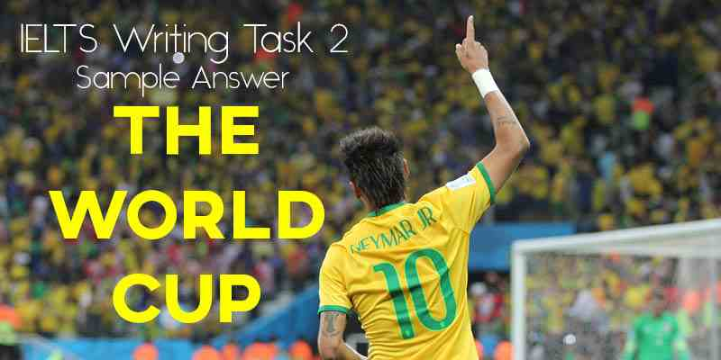 IELTS Writing Task 2 Sample Answer: The World Cup and Olympics
