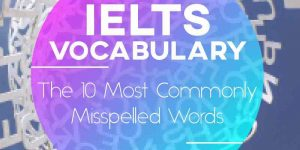 The 10 Most Commonly Misspelled Words in English