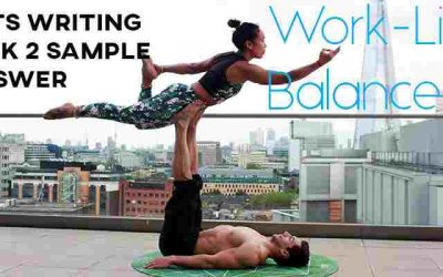 IELTS Writing Task 2 Sample Answer: Work-Life Balance