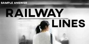 IELTS Sample Answer Railway Lines
