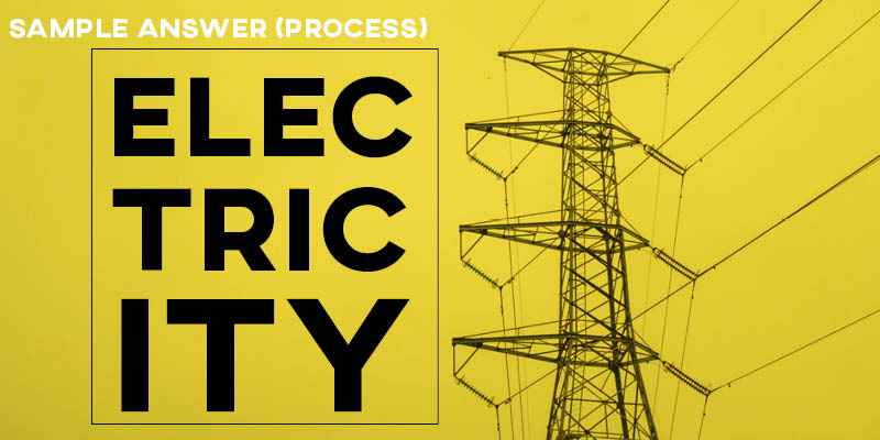 IELTS Writing Task 1: Process/Diagram Generating Electricity (Real Past IELTS Tests)
