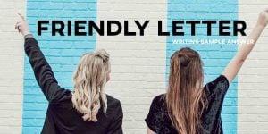 ielts sample essay friendly letter