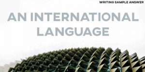 ielts writing task 2 sample answer international language
