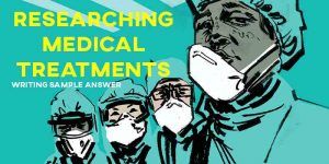 ielts writing essay researching medical treatments
