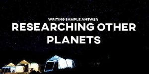 ielts essay researching other planets