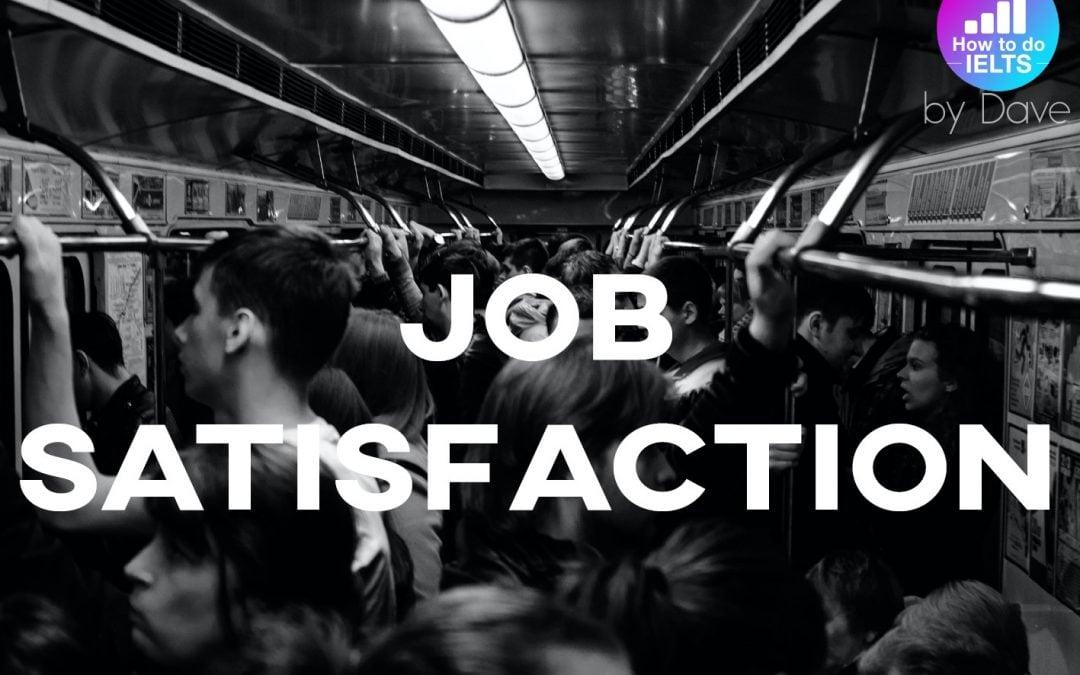 IELTS Essay: Job Satisfaction