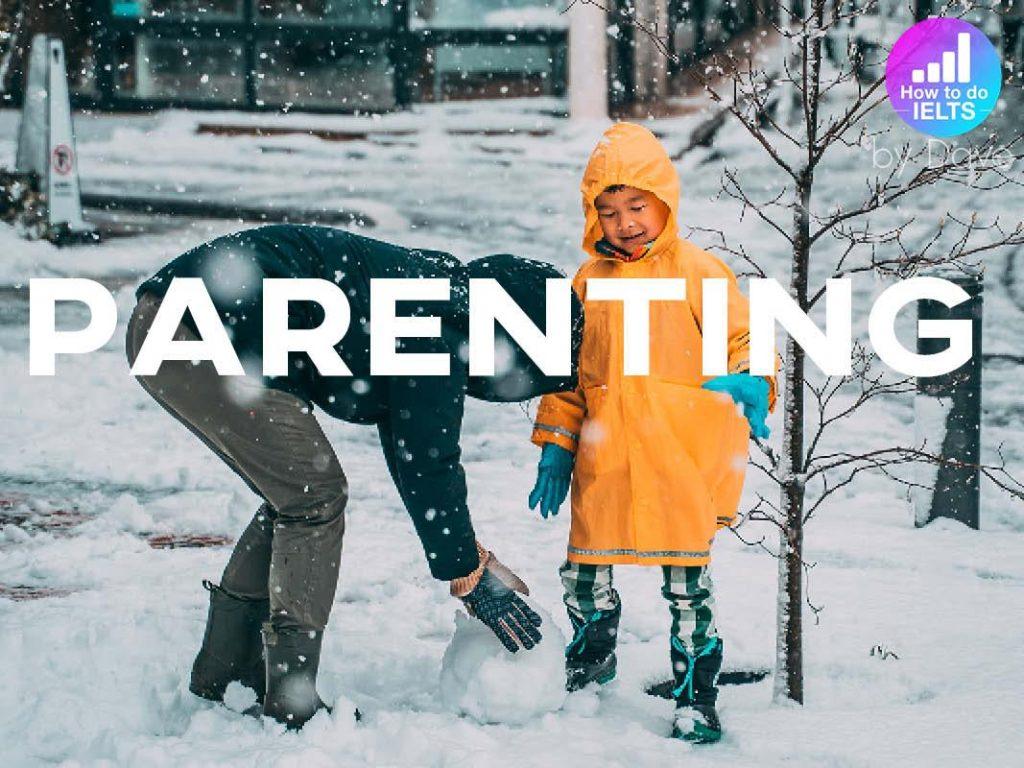 IELTS Essay: Parenting