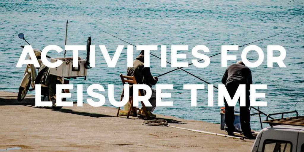 IELTS Essay: Activities for Leisure Time