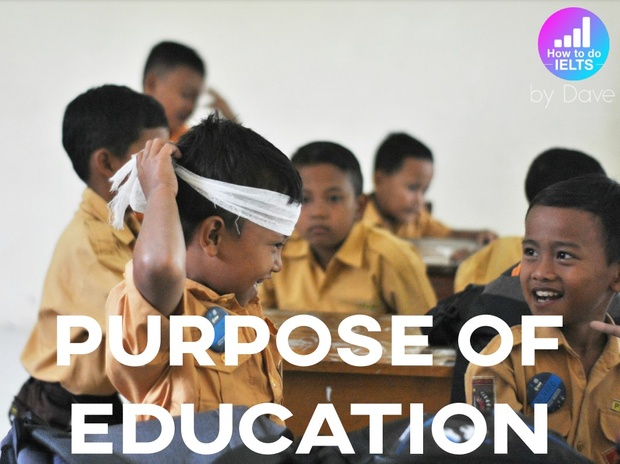 IELTS Essay: Purpose of Education