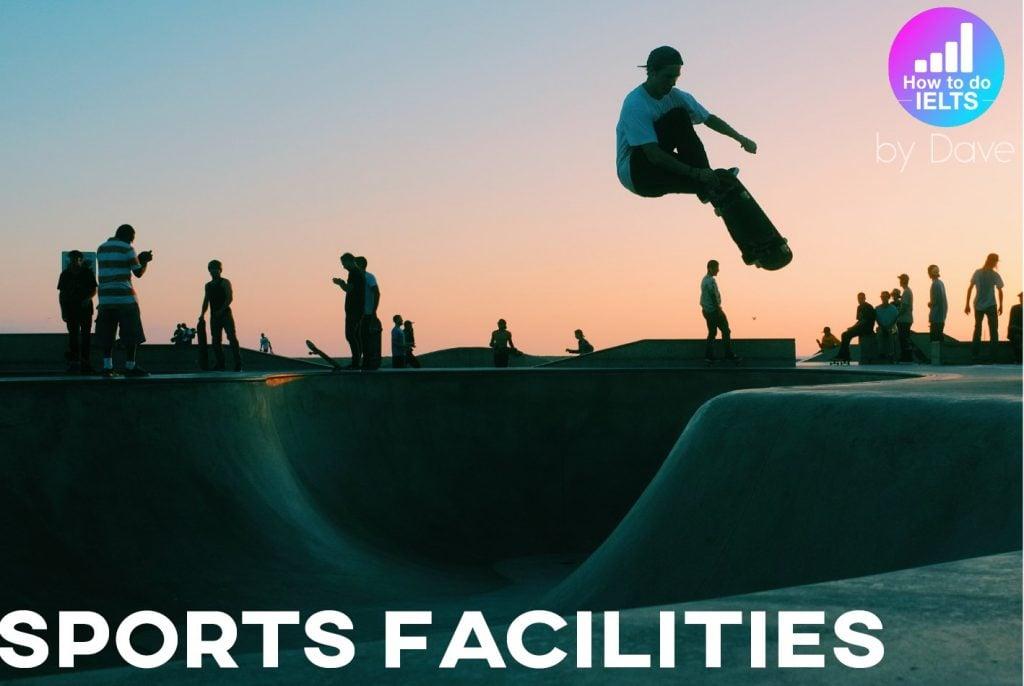 IELTS Essay: Sports Facilities (Ebook)