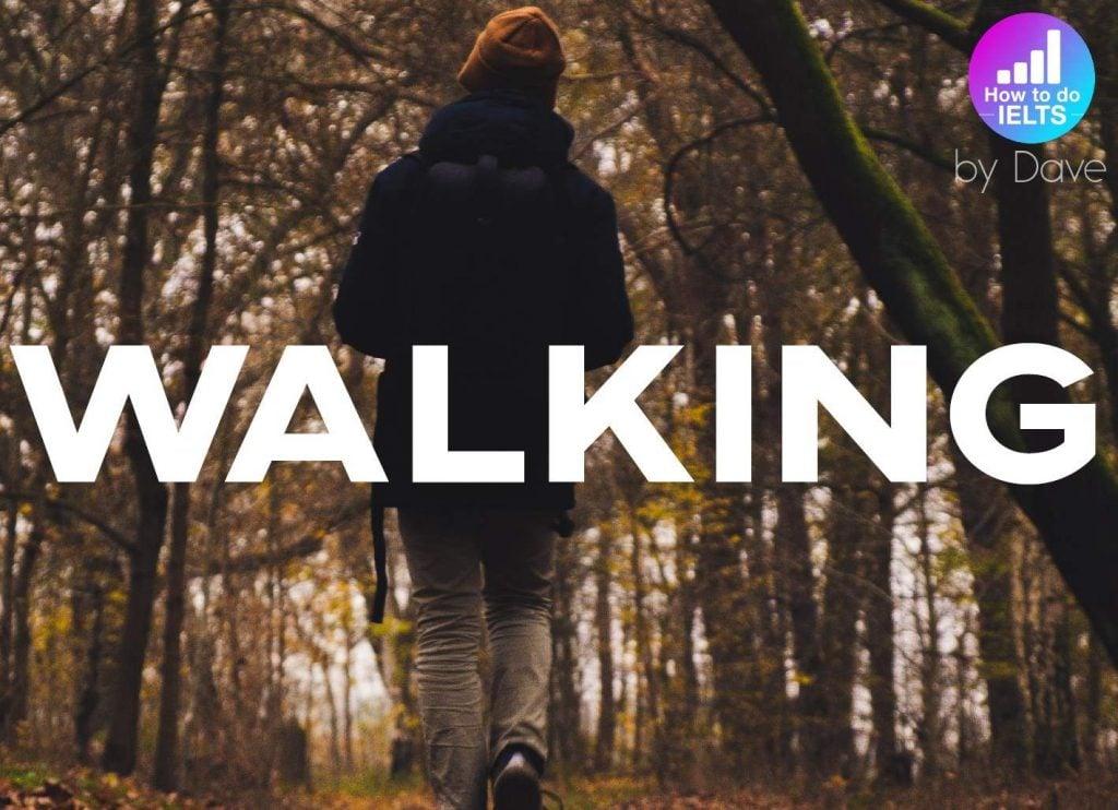 IELTS Essay: Walking