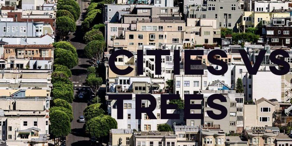 IELTS Essay: Cities vs Trees