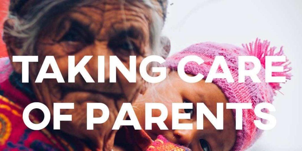 IELTS Essay: Taking Care of Parents