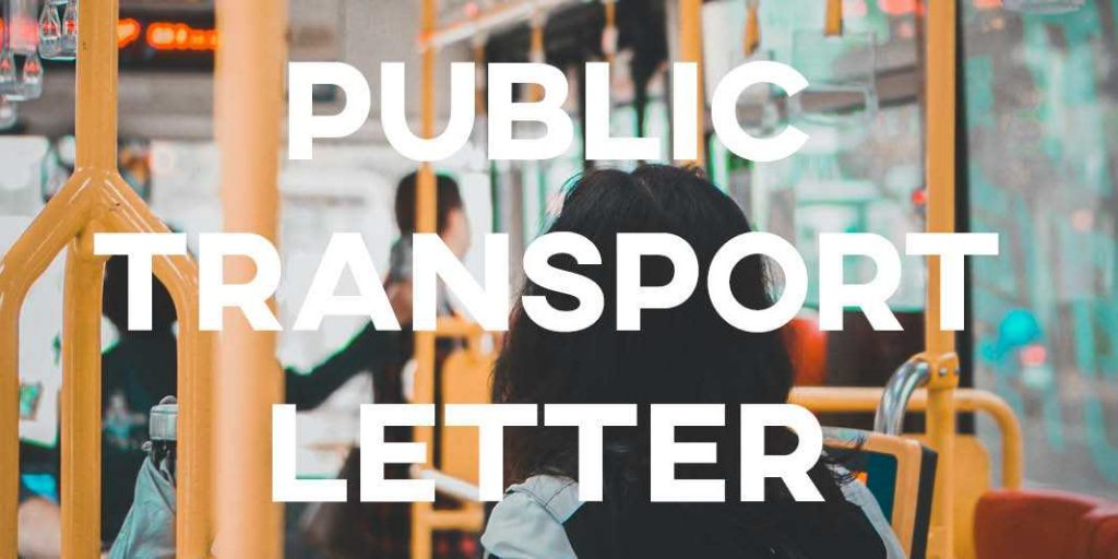 IELTS Essay: Public Transport Letter