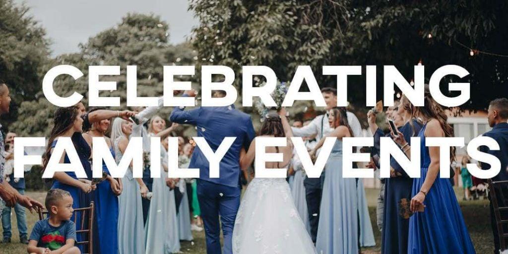 IELTS Essay: Celebrating Family Events