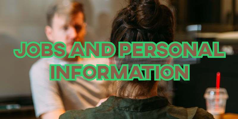 IELTS Essay: Jobs and Personal Information